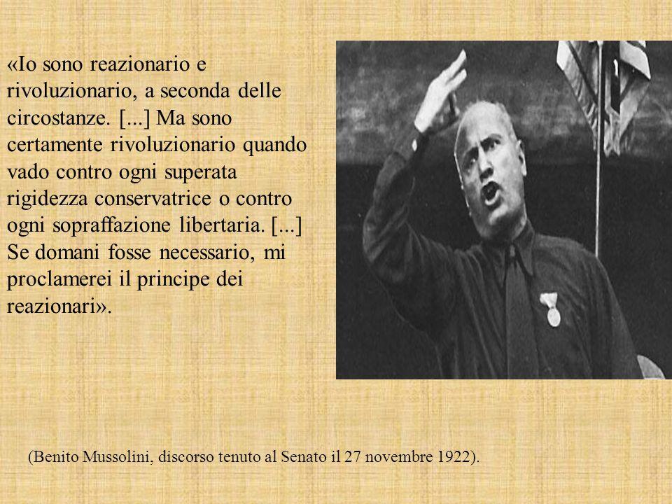 «Io sono reazionario e rivoluzionario, a seconda delle circostanze. [